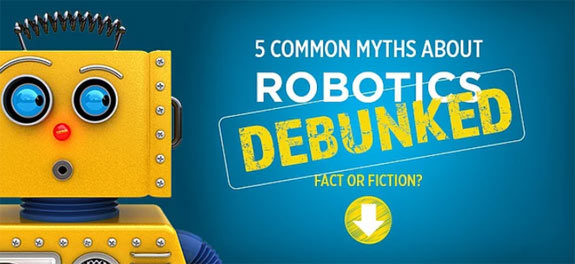 Robotics Myths