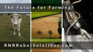 Are robots the future for farming